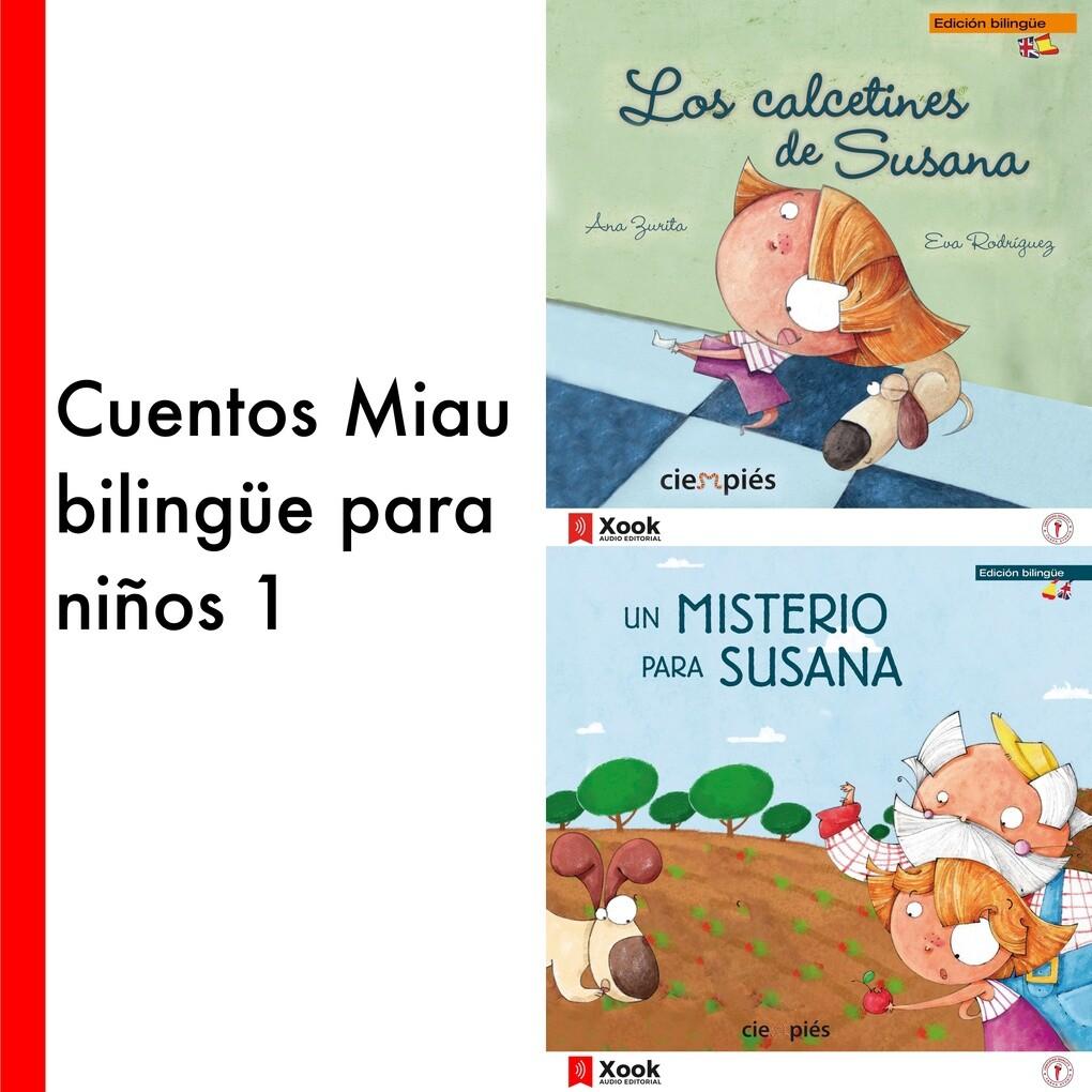 Cuentos Miau bilingüe para niños 1 als Hörbuch Download