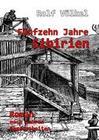 Fünfzehn Jahre Sibirien - Roman nach wahren Begebenheiten