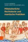 Mittelalterliche Rechtstexte und mantische Praktiken