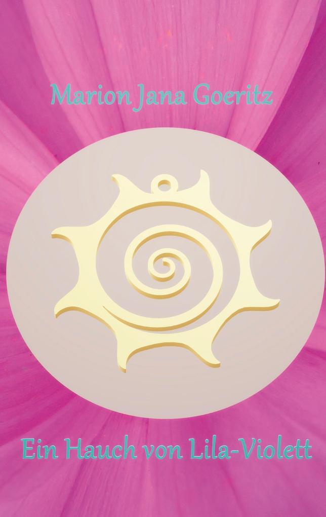 Ein Hauch von Lila-Violett als eBook epub