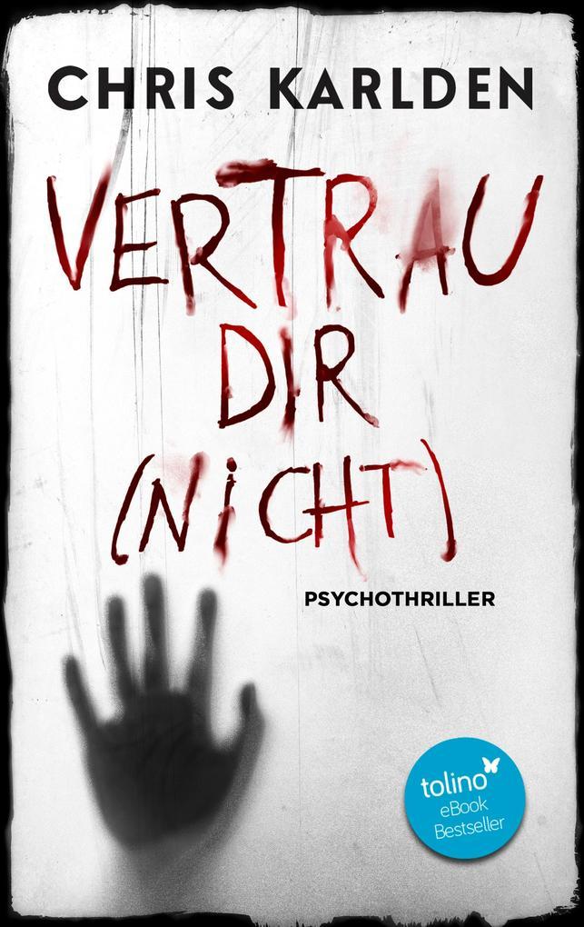 Vertrau dir (nicht): Psychothriller als eBook epub