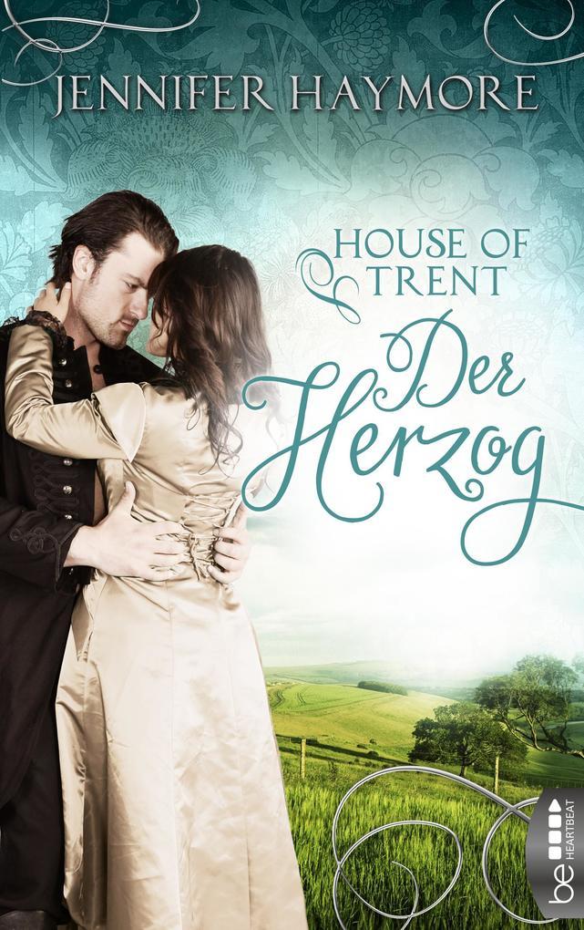 House of Trent - Der Herzog als eBook epub