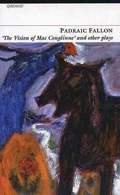 Vision of Macconglinne: And Other Plays als Buch (kartoniert)
