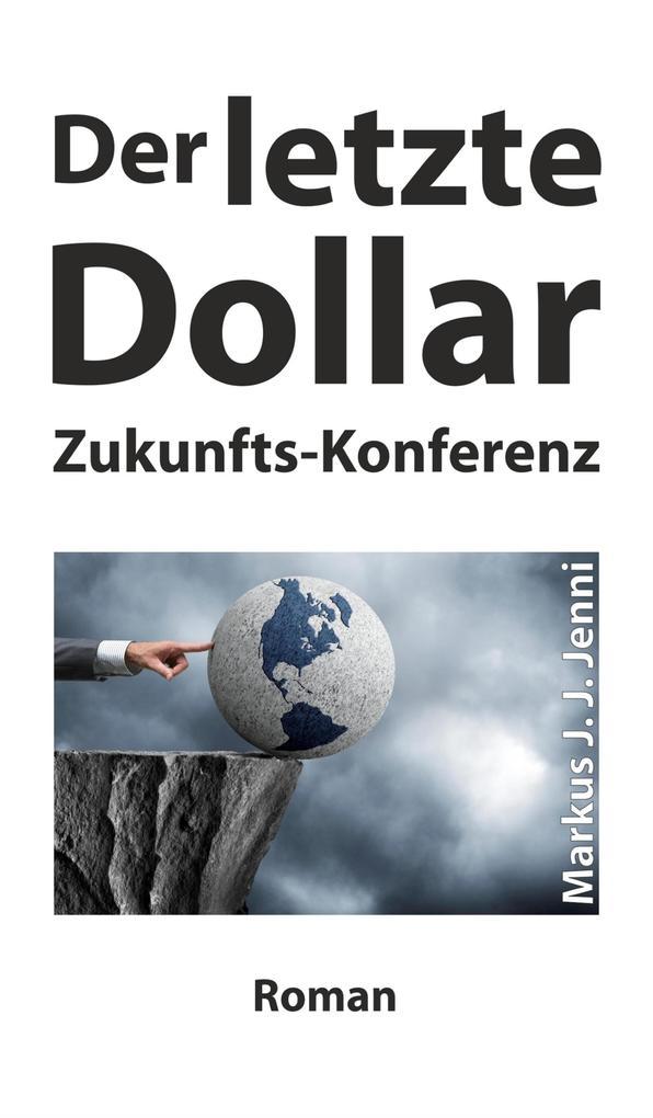 Der letzte Dollar als eBook epub