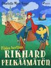 Pikku herttua: Rikhard Pelkaamaton