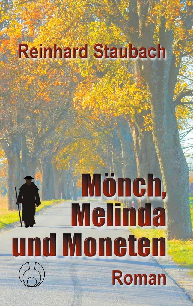 Mönch, Melinda und Moneten als Buch (kartoniert)