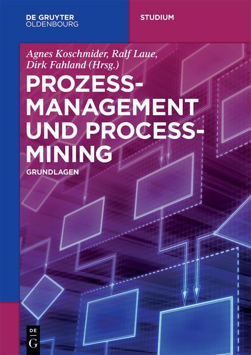 Prozessmanagement und Process-Mining als eBook epub
