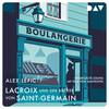 Lacroix und der Bäcker von Saint-Germain.