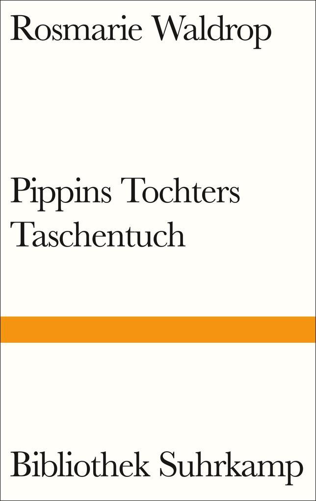 Pippins Tochters Taschentuch als eBook epub
