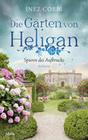 Die Gärten von Heligan - Spuren des Aufbruchs