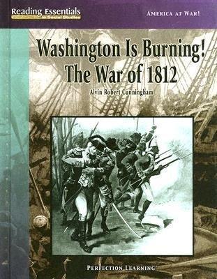 Washington Is Burning! the War of 1812 als Buch (gebunden)
