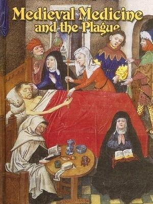 Medieval Medicine and the Plague als Buch (gebunden)