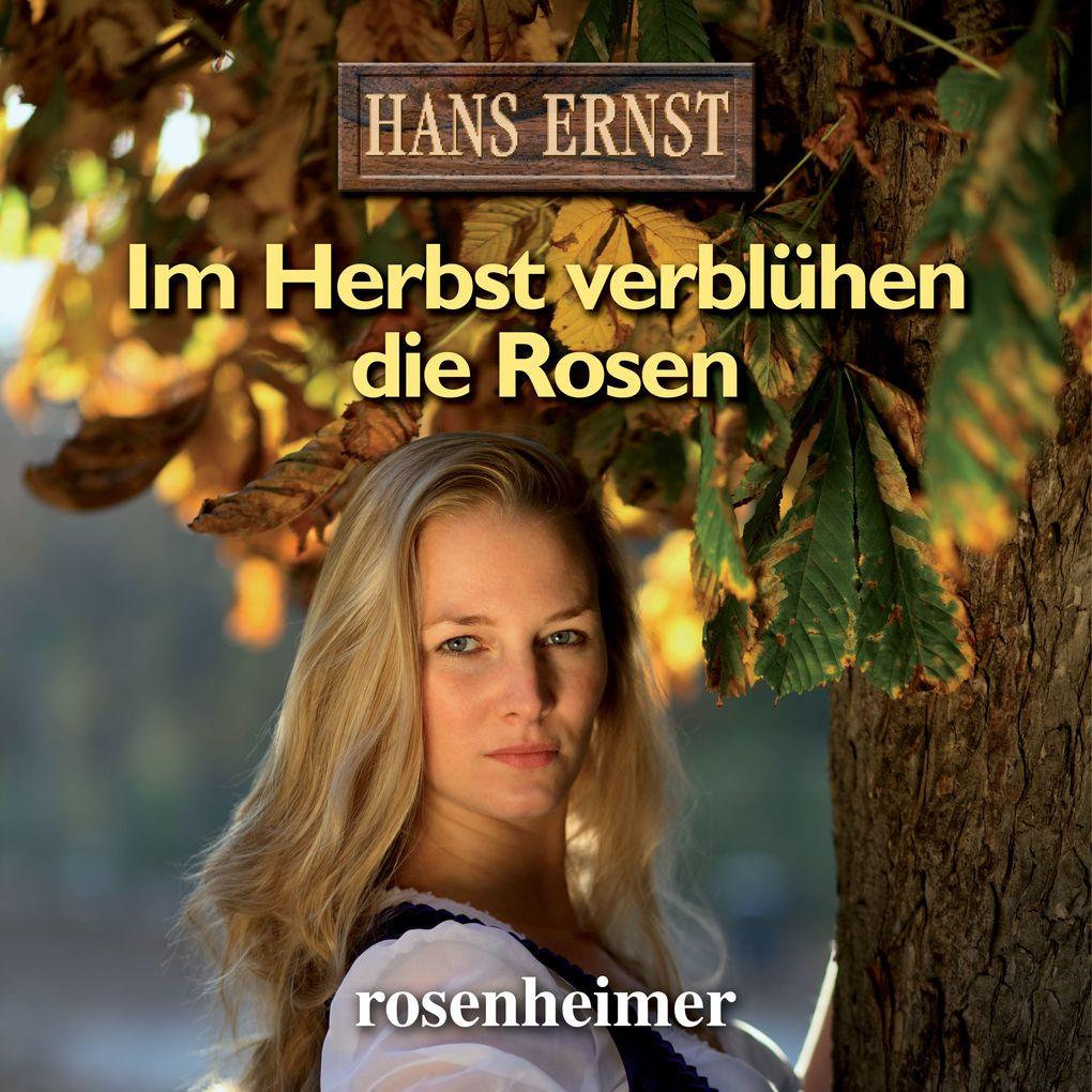 Im Herbst verblühen die Rosen als Hörbuch Download