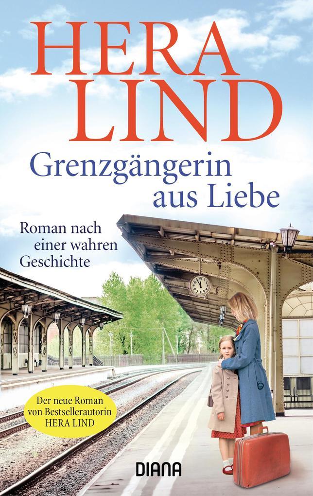 Grenzgängerin aus Liebe als eBook epub