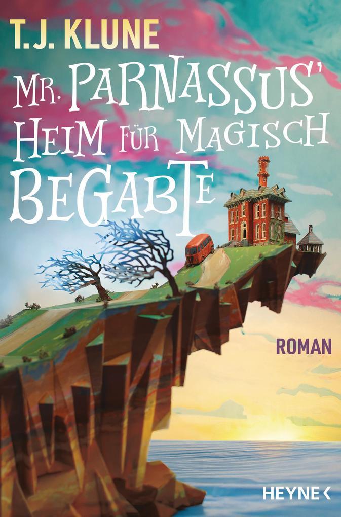Mr. Parnassus' Heim für magisch Begabte als eBook epub