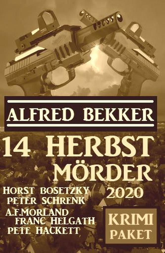 14 Herbstmörder 2020: Krimi Paket als eBook epub