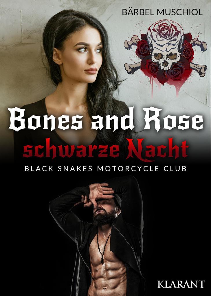 Bones and Rose - schwarze Nacht als eBook epub