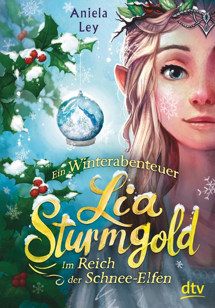 Lia Sturmgold - Im Reich der Schnee-Elfen als eBook epub