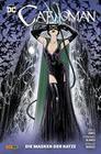 Catwoman - Bd. 3 (2. Serie): Die Masken der Katze