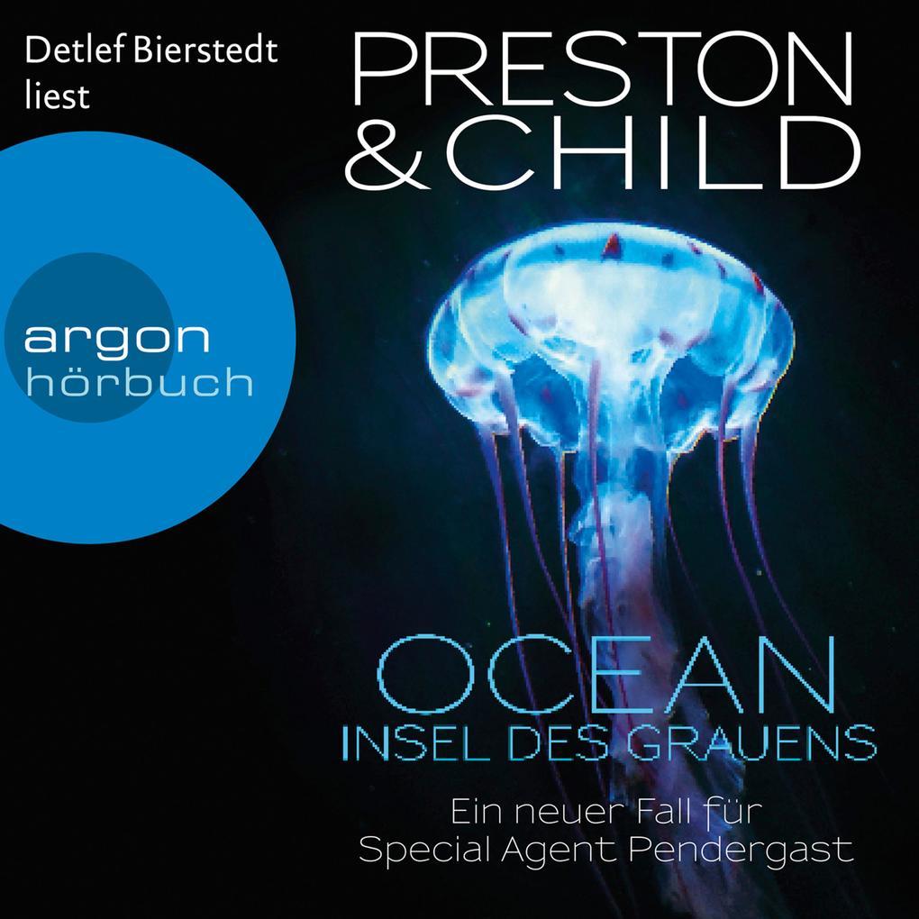 Ocean - Insel des Grauens - Ein Fall für Special Agent Pendergast, Band 19 (Gekürzte Lesefassung) als Hörbuch Download