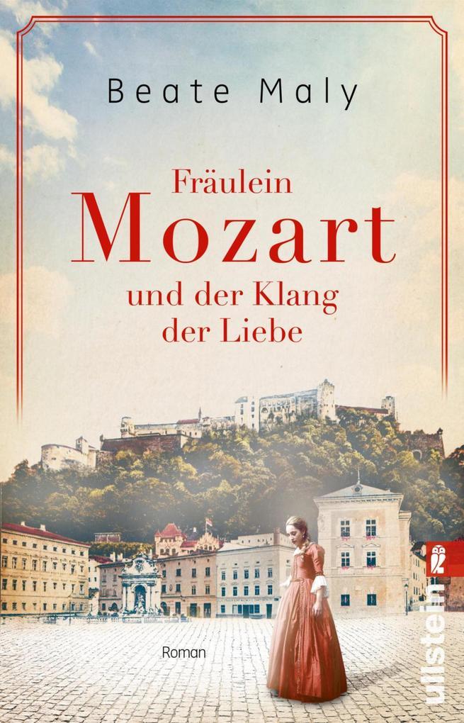 Fräulein Mozart und der Klang der Liebe als eBook epub