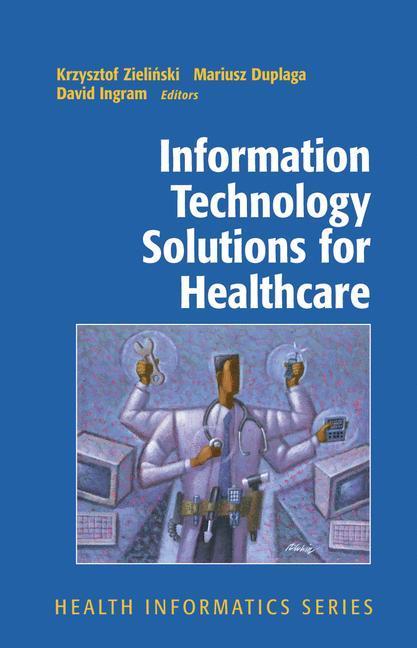 Information Technology Solutions for Healthcare als Buch (gebunden)