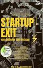 StartUp Exit vom Gründen zum Verkauf