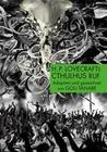 H.P. Lovecrafts Cthulhus Ruf