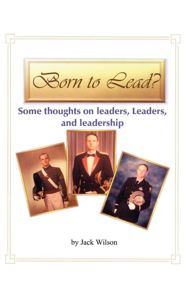 Born to Lead ? als Taschenbuch