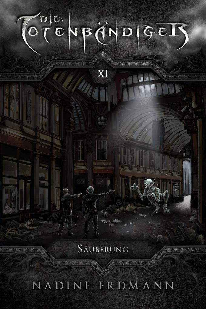 Die Totenbändiger - Band 11: Säuberung als eBook epub