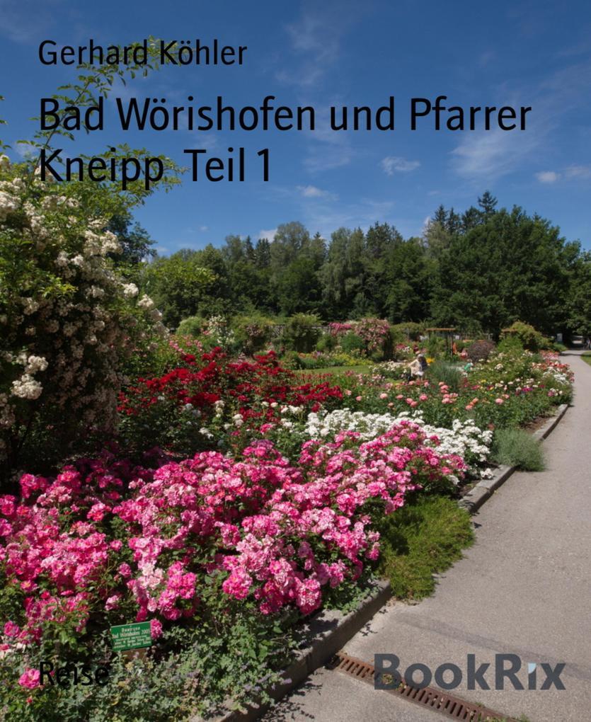 Bad Wörishofen und Pfarrer Kneipp Teil 1 als eBook epub
