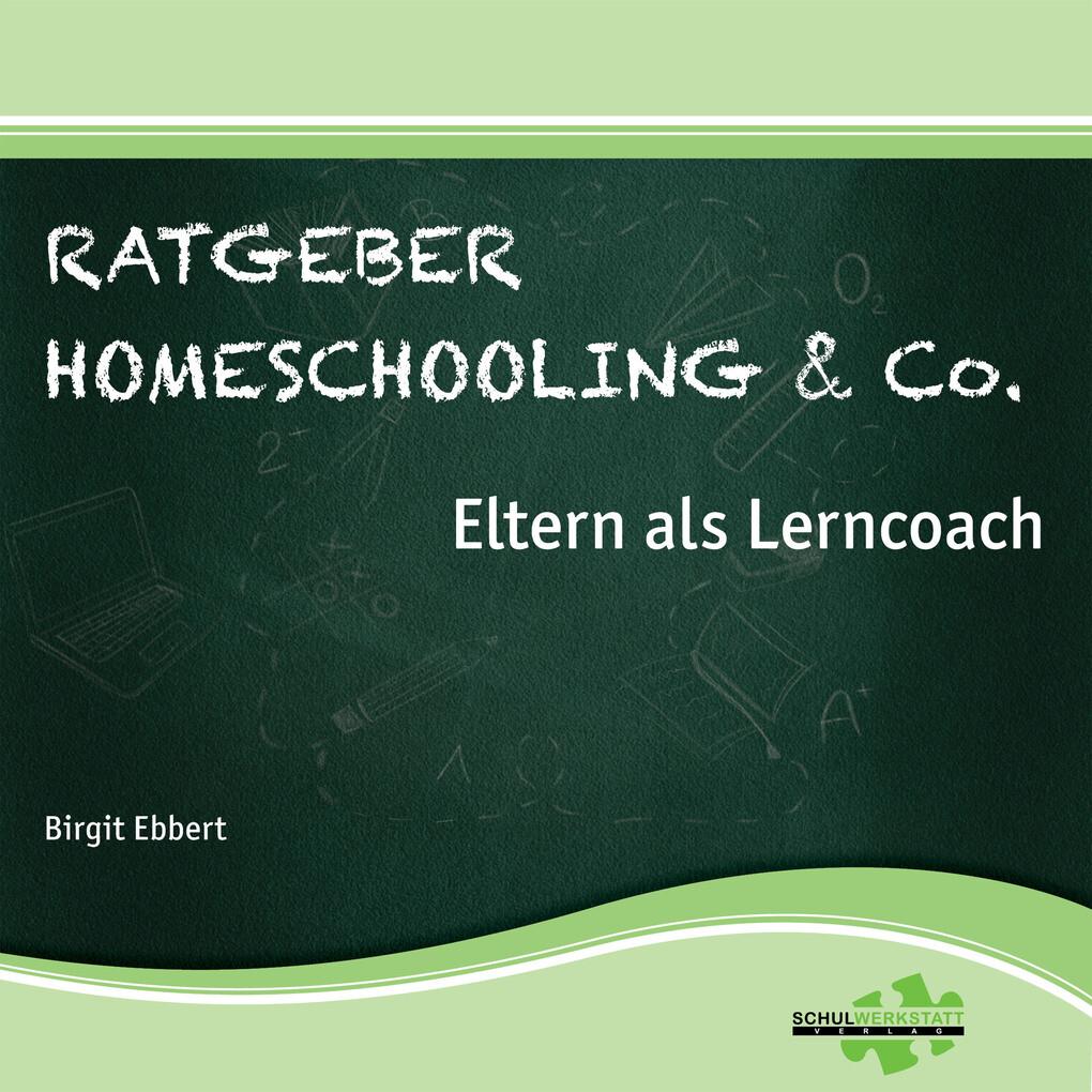 Ratgeber Homeschooling & Co. als Hörbuch Download