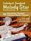 Liederbuch für Melody Star Mundarmonika - 40 Klassische Themen