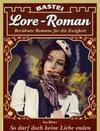Lore-Roman 97 - Liebesroman
