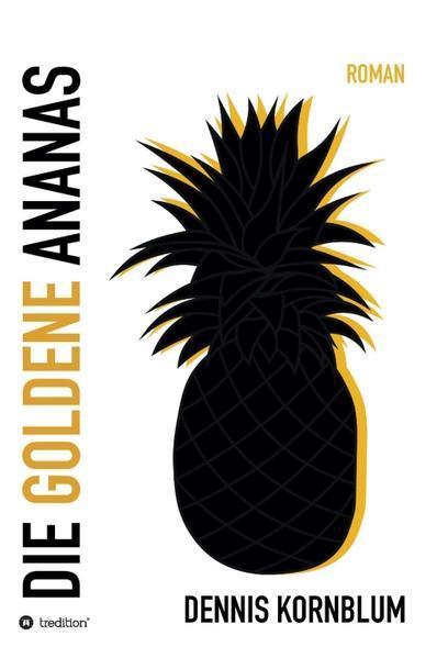 Die goldene Ananas als Buch (gebunden)