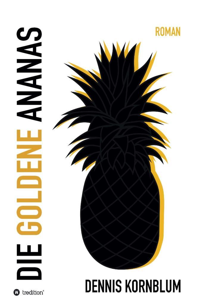 Die goldene Ananas als eBook epub