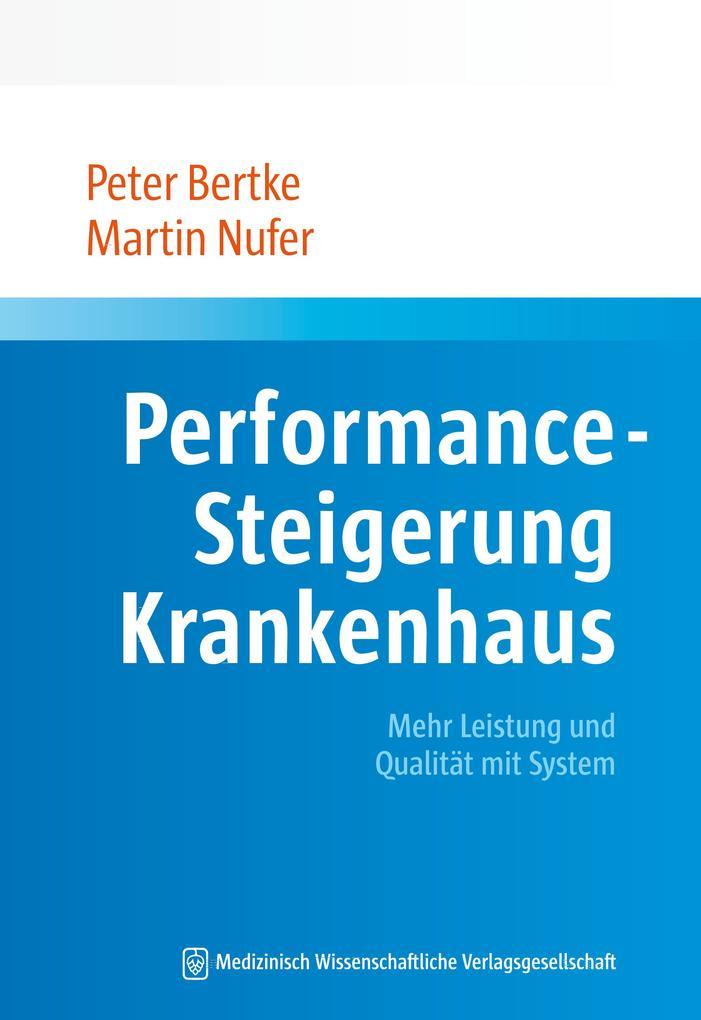 Performance-Steigerung Krankenhaus als eBook epub