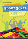 Boomy Songs. Groovige Lieder mit Boomwhackers und Bodypercussion