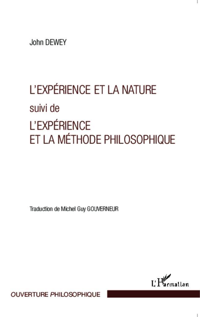 L'experience et la nature suivi de l'experience et la methode philosophique als eBook epub