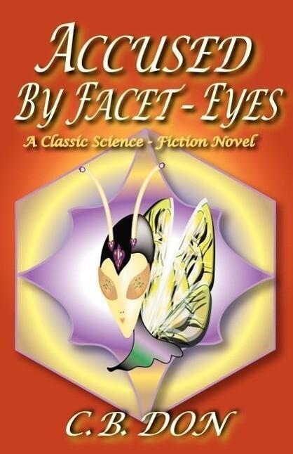 Accused by Facet-Eyes als Taschenbuch