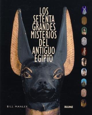 Los Setenta Grandes Misterios del Antiguo Egipto als Buch (gebunden)