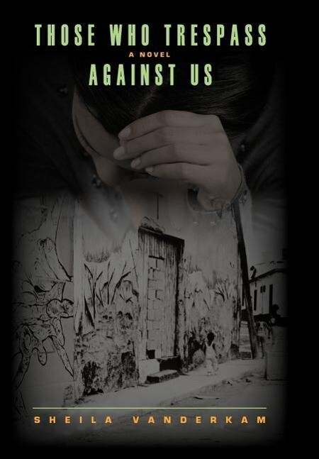 THOSE WHO TRESPASS AGAINST US als Buch (gebunden)