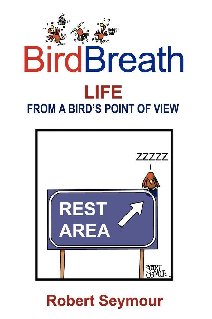 BirdBreath Life From A Bird's Point of View als Taschenbuch