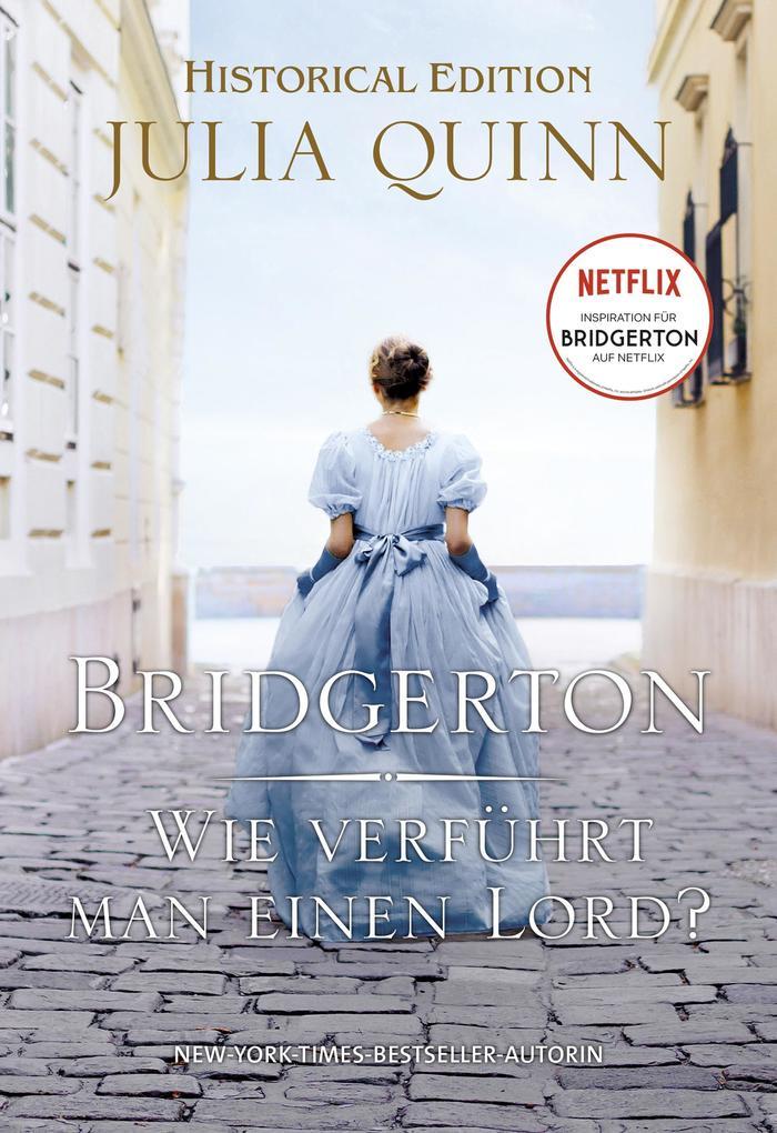 Bridgerton - Wie verführt man einen Lord? als eBook epub