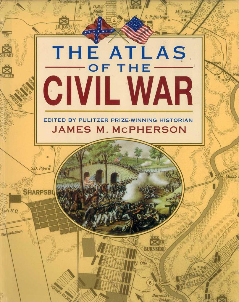 The Atlas of the Civil War als eBook epub
