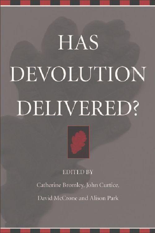 Has Devolution Delivered? als Buch (gebunden)