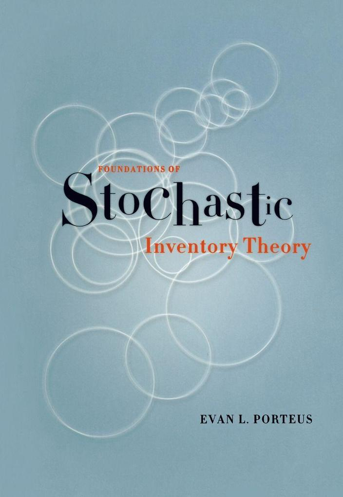 Foundations of Stochastic Inventory Theory als Buch (gebunden)