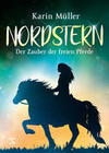 Nordstern - Der Zauber der freien Pferde