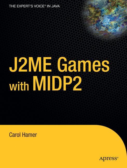 J2ME Games with MIDP2 als Buch (kartoniert)