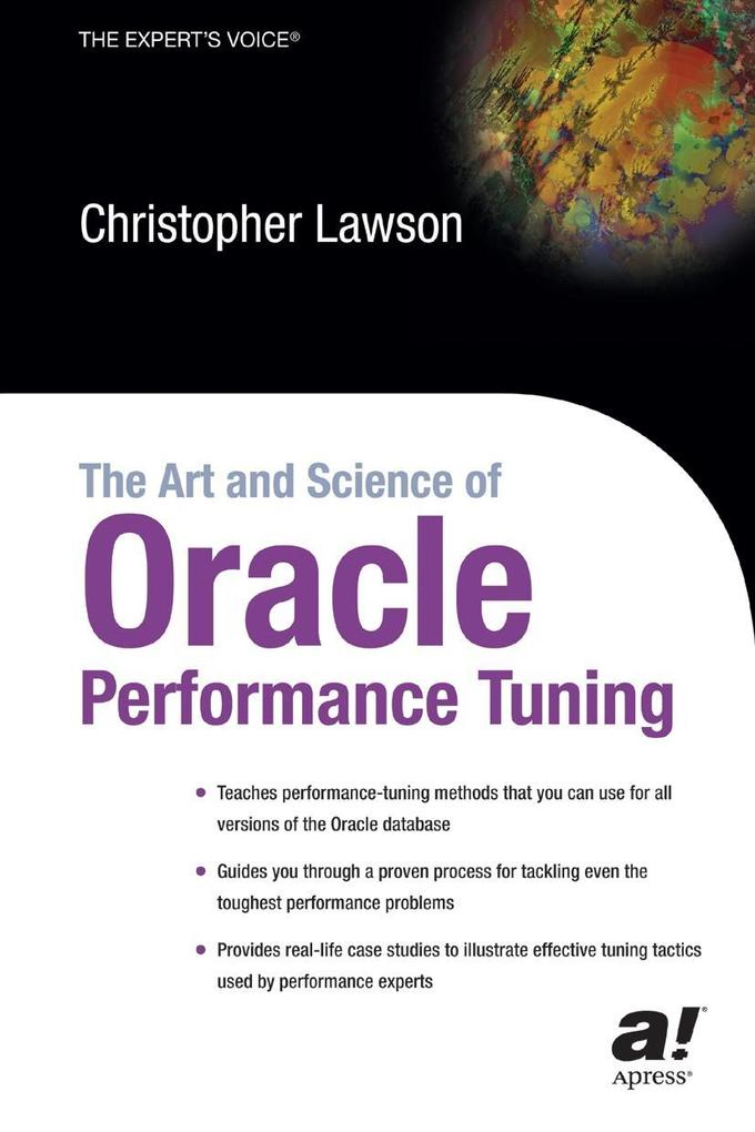 The Art and Science of Oracle Performance Tuning als Buch (kartoniert)